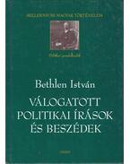Válogatott politikai írások és beszédek - Bethlen István