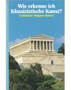 Wie erkenne ich Klassizistische Kunst? - Betz, Gerd