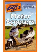 The Complete Idiot's Guide to Motor Scooters - Bev Brinson, Bryce Ludwig