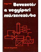 Bevezetés a vegyipari műszerezésbe - Nagy Iván