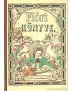 Flóri könyve - Bezerédy Amália