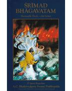 Srímad Bhágavatam - Harmadik Ének I. kötet - A. C. Bhaktivekanta Swami Prabhupáda