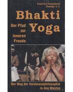 Bhakti Yoga - Paramadvaiti