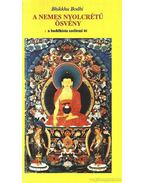 A nemes nyolcrétű ösvény - Bhikkhu Bodhi
