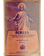 Biblia a polgári fiú. és leányiskolák róm. kat. tanulói számára - Harza Lajos dr.