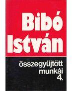 Bibó István összegyűjtött munkái 4. - Bibó István
