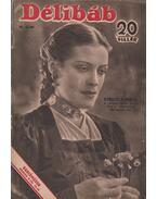 Délibáb 1942. XVI. évf. 10. szám - Bibó Lajos