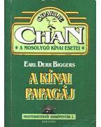 A kínai papagáj - Biggers, E. D.
