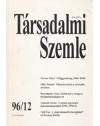 Társadalmi Szemle 1996/12 - Bihari Mihály