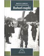 Bunuel-napló (dedikált) - Bikácsy Gergely