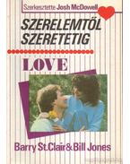Szerelemtől szeretetig - Bill Jones, Barry St. Clair