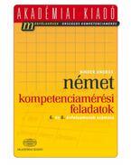 Német kompetenciamérési feladatok - 6. és 8. évfolyamosok számára - Binder András