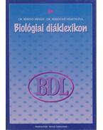 Biológiai diáklexikon - Dr. Berend Mihály, Berendné Németh Éva