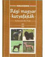 Régi magyar kutyafajták - Biró Andor