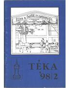 Téka '98/2 - Bíró Friderika, T. Bereczki Ibolya