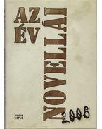 Az év novellái 2008 (dedikált) - Bíró Gergely