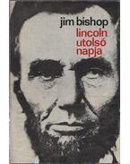 Lincoln utolsó napja - Bishop, Jim