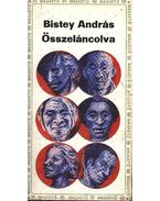 Összeláncolva - Bistey András