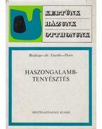 Haszongalamb-tenyésztés - Biszkup Ferenc, Guoth János, Horn Péter
