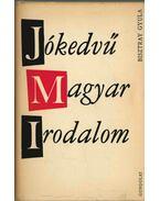Jókedvű magyar irodalom - Bisztray Gyula