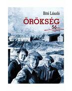 Örökség - 56--os regény - ÜKH 2013 - Bitó László