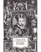 Pázmány Péter - Egy tudakozó prédikátor nevével íratott öt levél - Bitskey István
