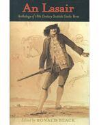 An Lasair – Anthology of 18th Century Scottish Gaelic Verse - BLACK, RONALD (editor)