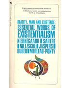 Reality, Man and Existence : Essential Works of Existentialism - BLACKHAM, H.J. (editor)