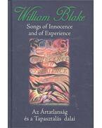 Songs of Innocence and of Experience - Az Ártatlanság és a Tapasztalat dalai - Blake, William