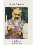 Pio atya - Blanár Mihály