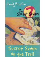 Secret Seven on the Trail - Blyton, Enid