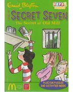 Secret Seven - The Secret of the Old Mill - Blyton, Enid