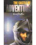 The Castle of Adventure - Blyton, Enid