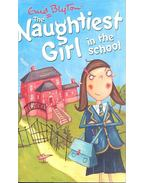 The Naughtiest Girl in the School - Blyton, Enid