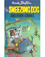 The Sneezing Dog and Other Stories - Blyton, Enid