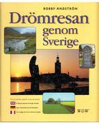Drömresan genom Sverige - Bobby Andström