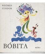 Bóbita - Weöres Sándor
