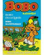 Bobo kalandjai - Bobo és a tigris; Bobo manóvárban; Holló Hugó repülése - Mortimer, Lasse