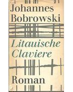 Litauische Claviere - Bobrowski, Johannes