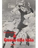 A Grosics-villa titka - Bocsák Miklós