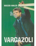 Vargazoli (dedikált) - Bocsák Miklós