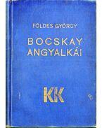 Bocskay angyalkái - Földes György