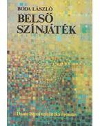 Belső színjáték (dedikált) - Boda László