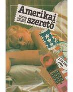 Amerikai szerető - Bódis Sylvia