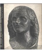 XX. századi művek budapesti műgyűjteményekből - Bodnár Éva, Telepy Katalin, Szíj Béla, Pataky Dénes, Csap Erzsébet