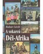 A sokarcú Dél-Afrika - Bodnár László