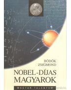 Nobel-díjas magyarok - Bödők Zsigmond