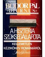 A hisztéria szükségállapota - Bodor Pál