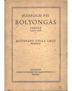Bolyongás - Bodrogh Pál