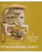 Stammeskunst I-II. - Bodrogi Tibor